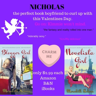 Nicholas is taken, butif you don't have your own -scruffy- man to kiss on Valentines Day, curl up with a good book or two!
